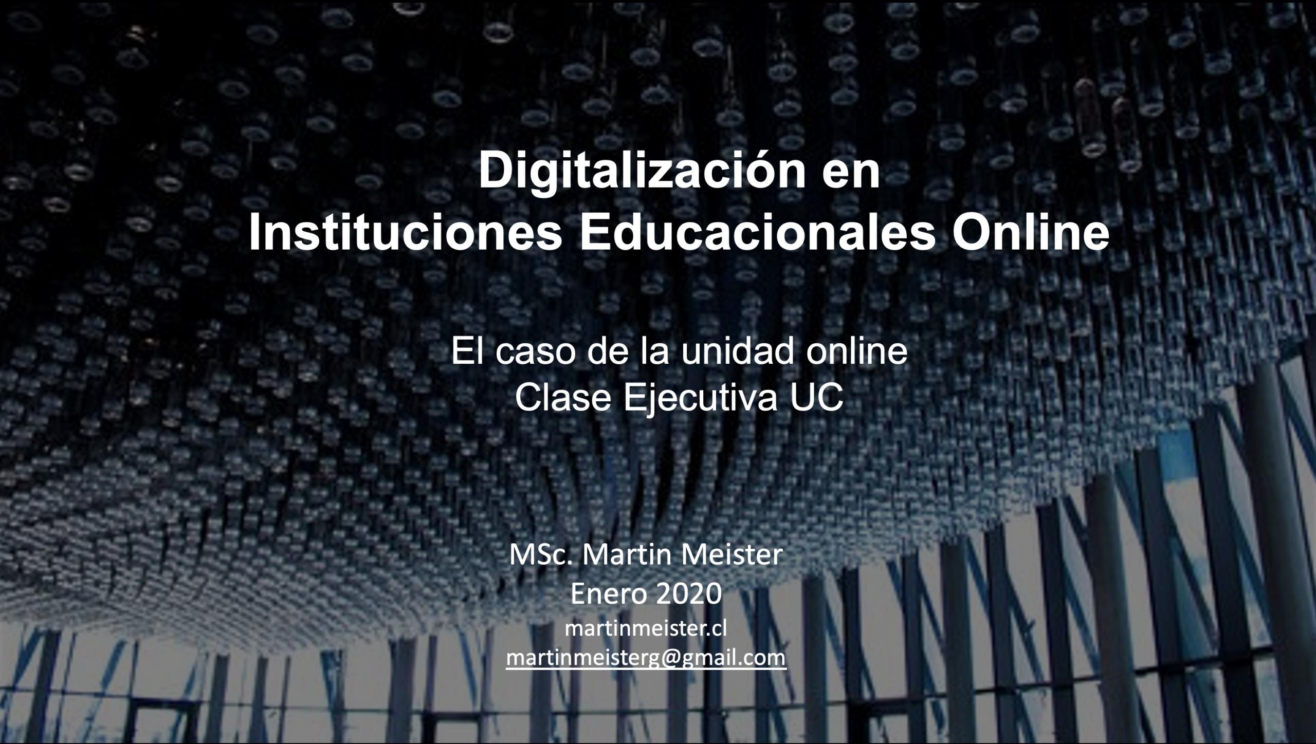 Digitalización en Instituciones Educacionales Online - Martin Meister